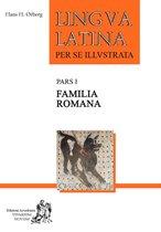 Lingua latina per se illustrata pars 1 familia romana