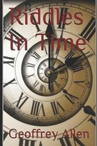 Riddles in Time