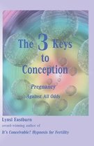 The 3 Keys to Conception