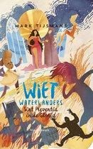 Wiet Waterlanders en Sint-Preventia in de gloria