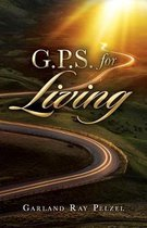 G.P.S. for Living