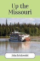 Up the Missouri