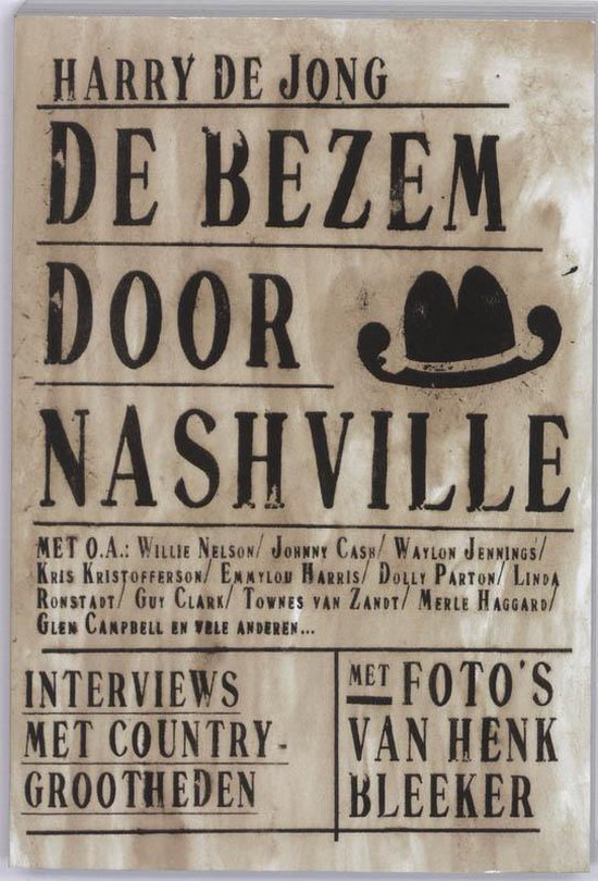 De bezem door Nashville - Harry de Jong |