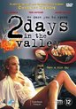 Movie - 2 Days In The Valley