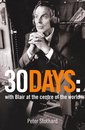 Boek cover 30 Days: A Month at the Heart of Blairs War (Text Only) van Peter Stothard
