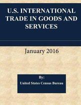 U.S. International Trade in Goods and Services January 2016