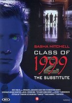 Class Of 1999 2 The Substitute