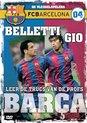 Fc Barcelona 4-Belletti & Gio
