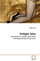 Twilight Tales