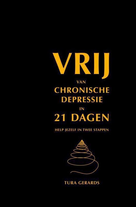 VRIJ VAN CHRONISCHE DEPRESSIE IN 21 DAGEN