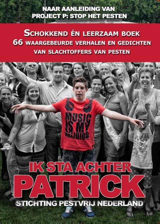 Ik sta achter Patrick - Stichting Pestvrij Nederland |