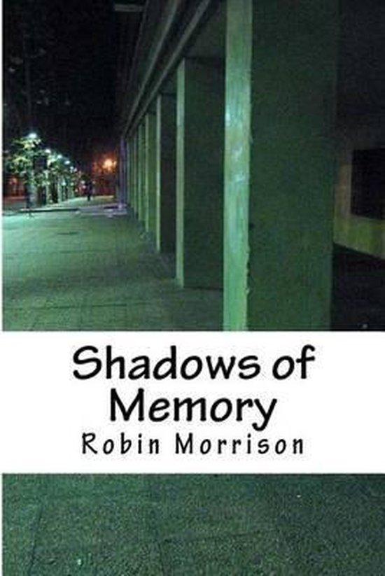 Shadows of Memory