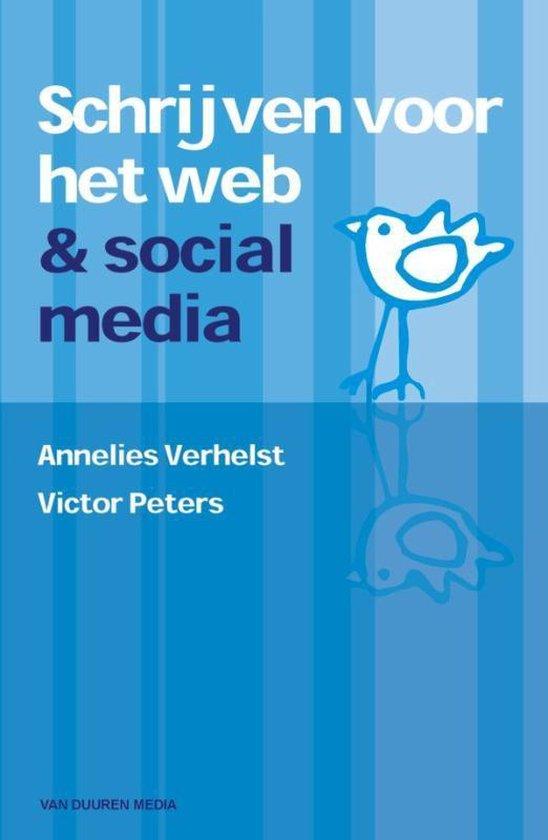 Schrijven voor het web en sociale media - Annelies Verhelst  