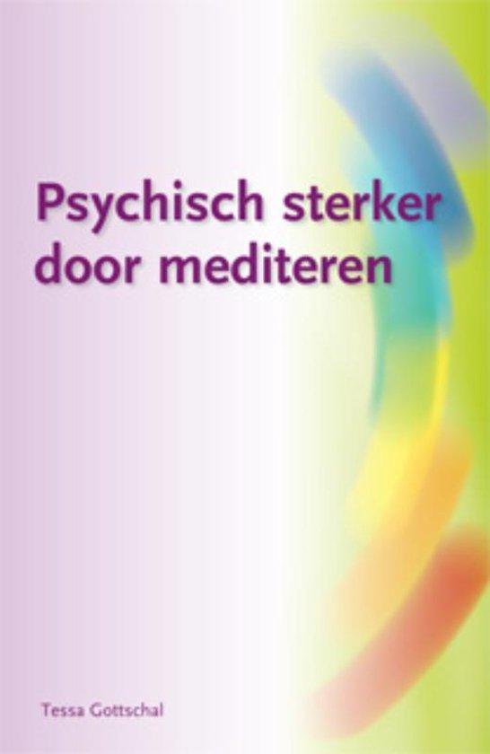 Psychisch sterker door mediteren - Tessa Gottschal |