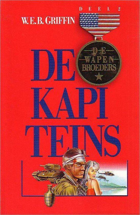De Wapenbroeders deel 2 / De kapiteins - W.E.B. Griffin |