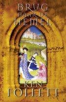 Boek cover Kingsbridge 2 - Brug naar de hemel van Ken Follett (Hardcover)