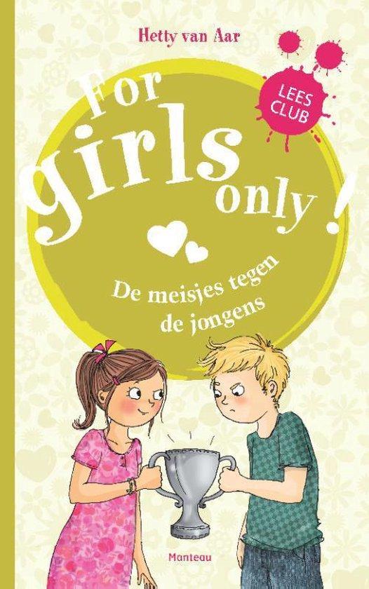 Boek cover For Girls Only! - De meisjes tegen de jongens van Hetty van Aar (Hardcover)