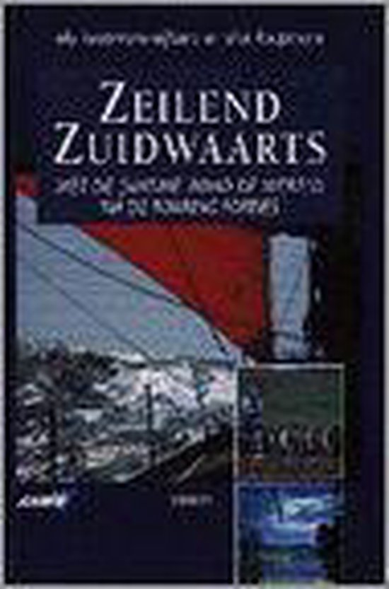 ZEILEND ZUIDWAARTS - Kirsten Kuhnert |