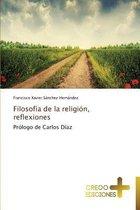 Filosofia de La Religion, Reflexiones