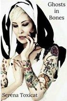 Ghosts in Bones