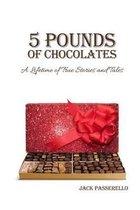 5 Pounds of Chocolates