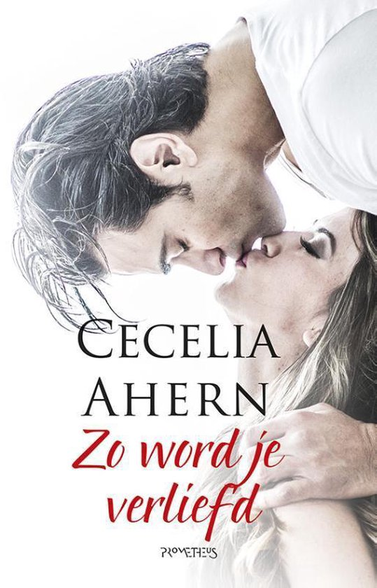 Zo word je verliefd (licht omslag, rode letters) - Cecelia Ahern |