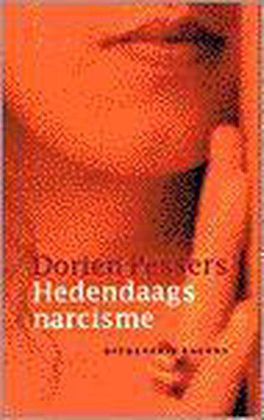 HEDENDAAGS NARCISME - Dorien Pessers |