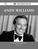 Andy Williams 152 Success Facts - Everything you need to know about Andy Williams