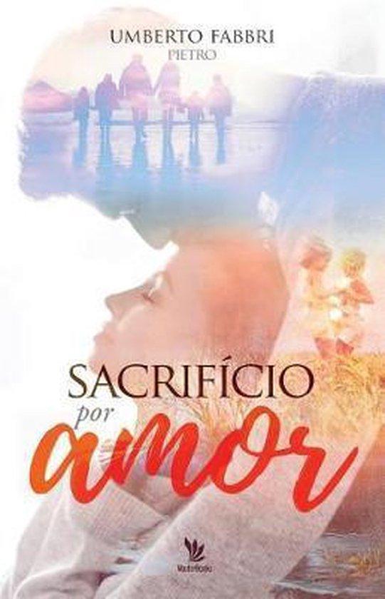 Sacrif cio Por Amor