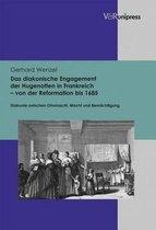 Boek cover Das Diakonische Engagement Der Hugenotten in Frankreich - Von Der Reformation Bis 1685 van Gerhard Wenzel