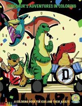 Dinosaur's Adventures in Coloring