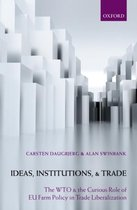 Boek cover Ideas, Institutions, and Trade van Carsten Daugbjerg
