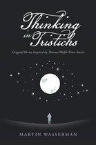 Thinking in Tristichs