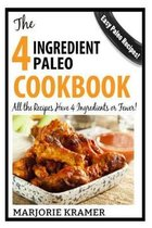 The 4-Ingredient Paleo Cookbook