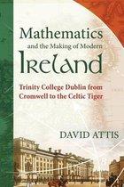 Mathematics and the Making of Modern Ireland