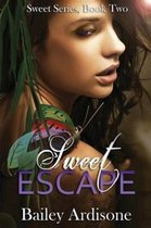 Sweet Escape (Sweet Series #2)