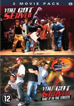 You Got Served/You Got Served: Take It To The Streets