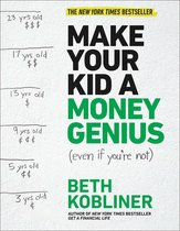 Omslag Make Your Kid A Money Genius (Even If You're Not)