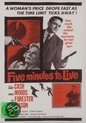 Five Minute To Live
