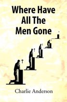 Where Have All the Men Gone