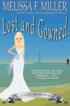 Lost and Gowned