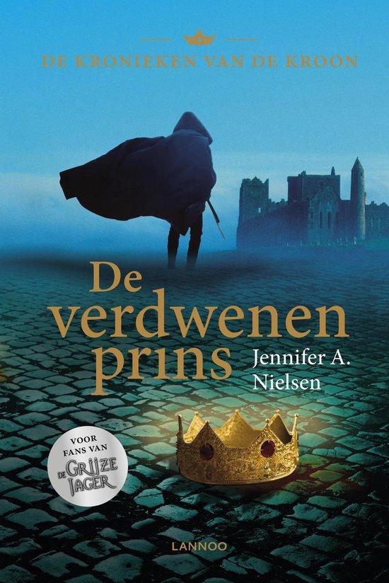 De kronieken van de kroon - De verdwenen prins - Jenifer A. Nielsen |
