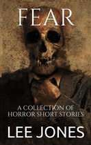 Omslag Fear: A Collection Of Horror Short Stories