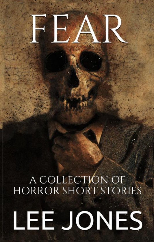 Omslag van Fear: A Collection Of Horror Short Stories