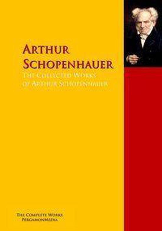 Boek cover The Collected Works of Arthur Schopenhauer van Friedrich Nietzsche (Onbekend)