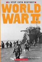 World War II (a Step Into History)