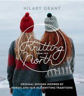 Boek cover Knitting from the North van Hilary Grant