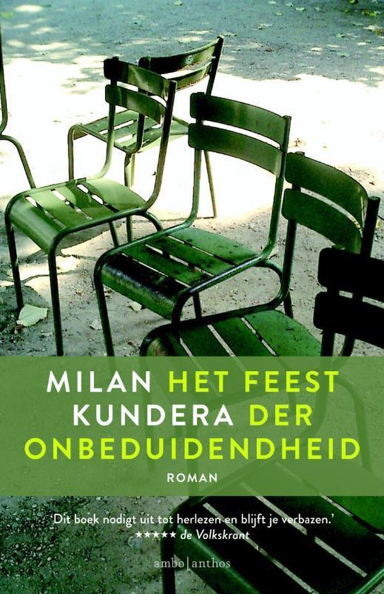 Het feest der onbeduidendheid - Milan Kundera  