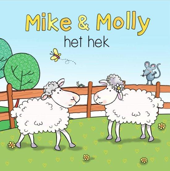Boek cover Mike & Molly - het hek van Rene Noorderveen (Onbekend)