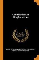 Contributions to Morphometrics